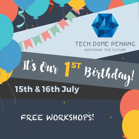 1st Anniversary free workshop - tech dome penang