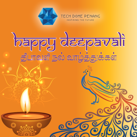 happy deepavali - tech dome penang